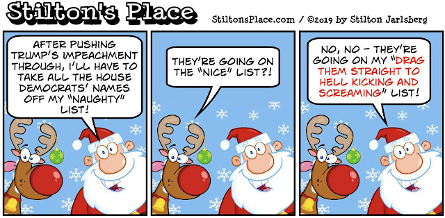 stilton's place, stilton, political, humor, conservative, cartoons, jokes, hope n' change, christmas, trump, impeachment, santa