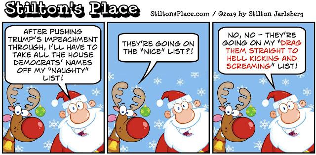 stilton's place, stilton, political, humor, conservative, cartoons, jokes, hope n' change, christmas, trump, impeachment, santa