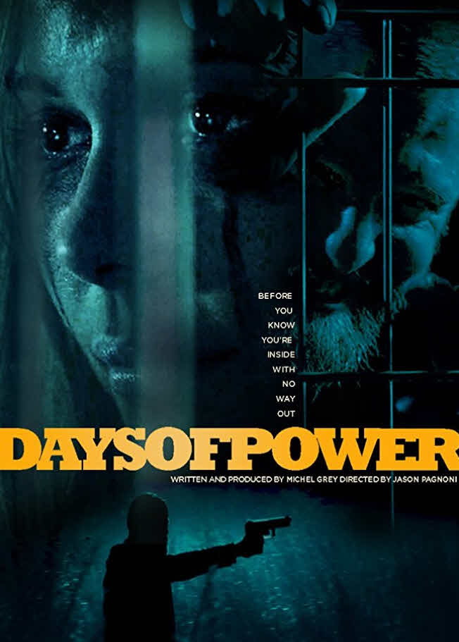 مشاهدة فيلم Days Of Power 2018 مترجم