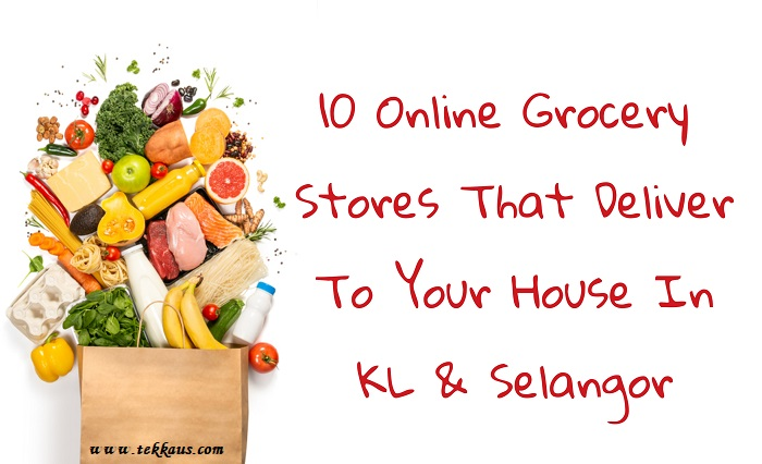 List Online Grocery Stores Delivery KL Selangor