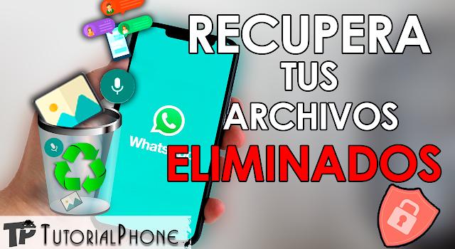 Cómo recuperar chats borrados en WhatsApp 2021