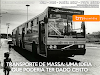 Transporte de Massa de Salvador (TMS): uma ideia que poderia ter dado certo