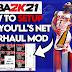 NBA 2K21 HOW TO SET UP PSAMYOU'LL'S NET OVERHAUL MOD V2 ULTIMATE EDITION