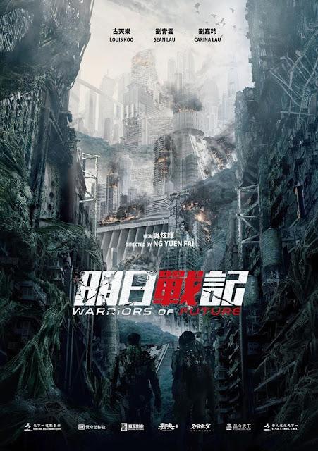 Trailers y carteles de próximos estrenos en Asia : Warriors of Future (2018)