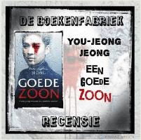 Recensie door De boekenfabriek van Een goede zoon geschreven door You-Jeong Jeong en uitgegeven bij Cargo