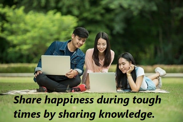 share knowledge, share happiness