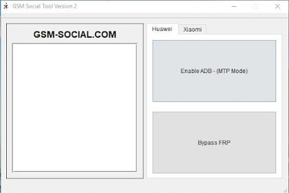 √ GSM Social Tool V2 Unlock Huawei, Xiaomi and Oppo Phone