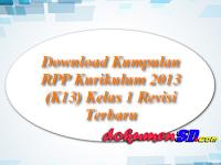 Download Kumpulan RPP Kurikulum 2013 (K13) Kelas 1 Revisi Terbaru