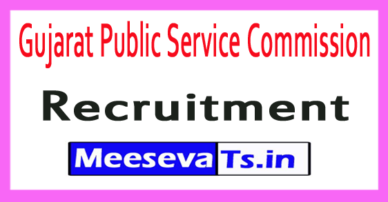 Gujarat Public Service Commission GPSC Recruitment Notification