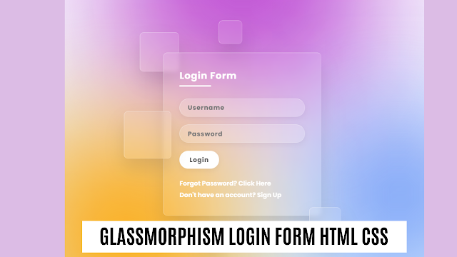 Glassmorphism Login Form Html Css | Login Form html