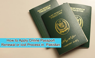 How to Apply Online for Passport Renewal and Lost in Pakistan