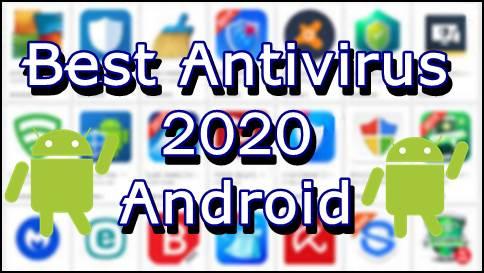 Best Antivirus For Smartphone 2020