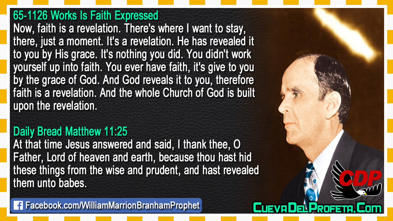 Therefore faith is a revelation - William Marrion Branham