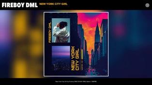 New York City Girl Lyrics - Fireboy DML