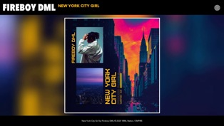 New York City Girl Lyrics - Fireboy DML