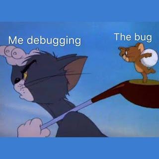 Me debugging the bug memes