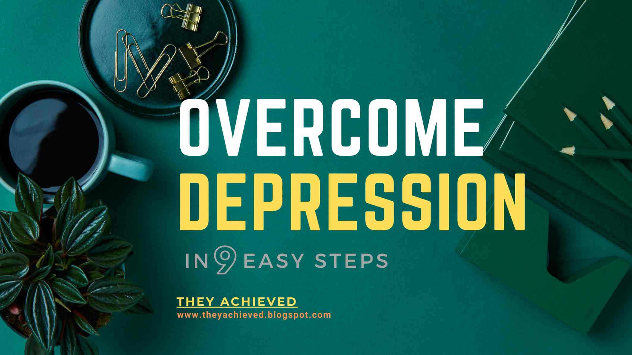 9 tips: How to overcome Depression - Motivational Dose