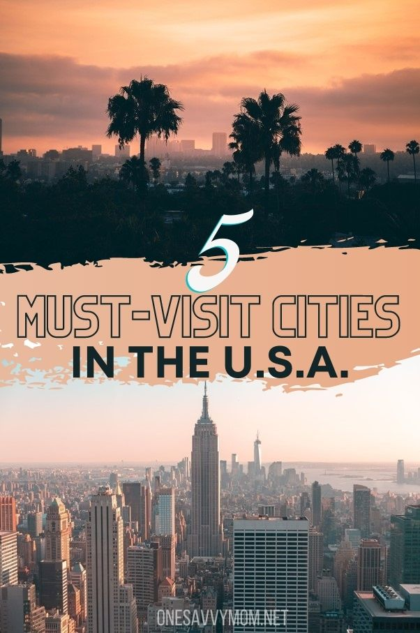 5 Best Cities You Must Visit in the United States