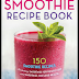 Smoothies for Weight Loss And Good Health