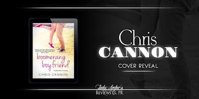 Cover Reveal: Boomerang Boyfriend by Chris Cannon