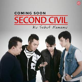 Lirik Lagu Ku Sebut Namamu - Second Civil dari album Apa Jadinya 2018 chord kunci gitar, download album dan video mp3 terbaru 2018 gratis