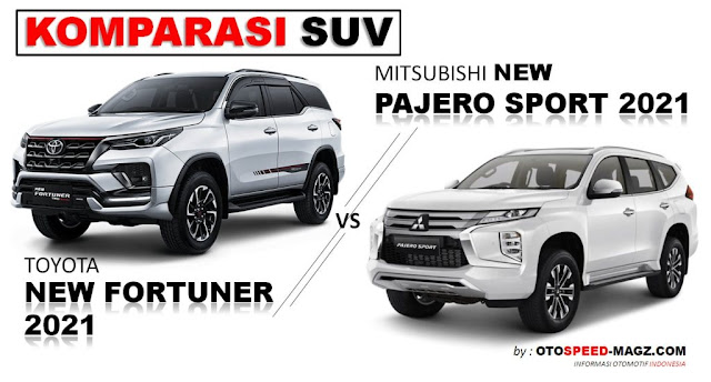 komparasi-new-pajero-sport-vs-toyota-new-fortuner-2021