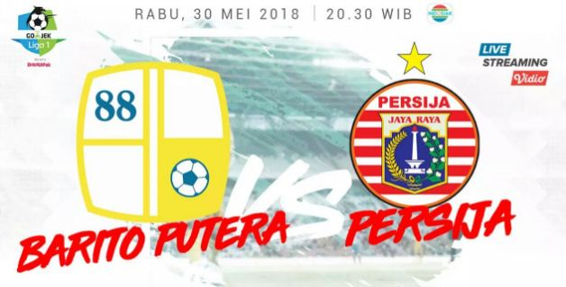 Hasil Barito Putera vs Persija Jakarta 2-1 Liga 1 Rabu 30 Mei 2018
