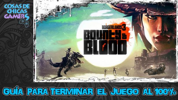 Guía DLC Borderlands 3 - Baño de sangre para completar el juego