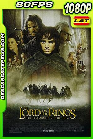 El señor de los anillos: La comunidad del anillo 2001 V.EXT 60FPS 1080p BDrip Latino – Inglés