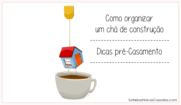 chá de construção