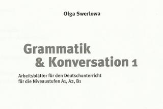 GrammatikKonversationA1  GrammatikKonversation A2  ة كتاب تمارين توضيحية لقواعد اللغة الالمانية مع الحلول للمستويات A1 A2 B1 GrammatikKonversation GrammatikKonversation B1