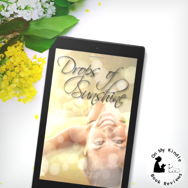 On My Kindle BR's review of DROPS OF SUNSHINE by Tricia Copeland