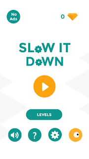 slow-it-down_hacked Slow it Down v5.1 Mod Apk Apps