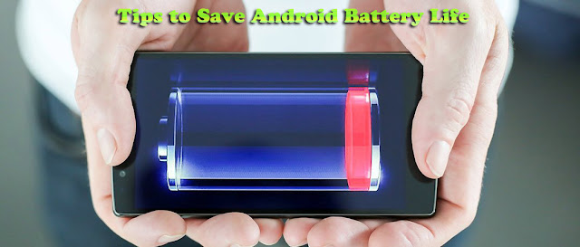 5 tips to save battery life of android mobile