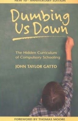 www.bookdepository.com/Dumbing-Us-Down-John-Taylor-Gat-Thomas-Moore/9780865714489/?a_aid=journey56