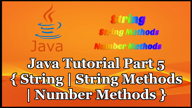 Java Tutorial Part 5 | Type Casting | String Methods | Number Methods