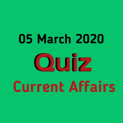 Current Affairs Quiz in Hindi - 5 March 2020