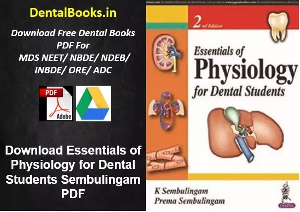 Download Essentials of Physiology for Dental Students Sembulingam PDF