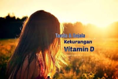 8 Tanda dan Gejala Tubuh Kekurangan Vitamin D