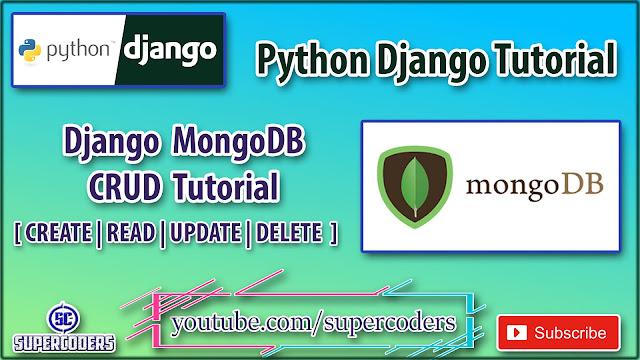Python Django MongoDB CRUD Tutorial | CREATE,READ,UPDATE,DELETE Operation