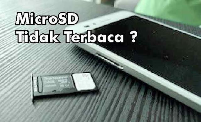 Cara Memperbaiki MicroSD Tidak Terbaca - Meskipun ponsel keluaran terbaru rata-rata memiliki kapasitas penyimpanan yang besar, akan tetapi dengan banyaknya aplikasi dan fitur membuat tempat penyimpanan bawaan ponsel terasa kurang, jadi kita tetap membutuhkan tempat penyimpanan tambahan yaitu MicroSD    Akan tetapi sering terjadi masalah dengan MicroSd yaitu tidak terbaca. Padahal kartu MicroSD tersebut masih baik kondisinya. Untuk memperbaiki MicroSD tidak terbaca silahkan ikuti cara berikut ini :      Cara Memperbaiki MicroSD Tidak Terbaca   1. Bersihkan Kartu MicroSD   Yang paling pertama harus dilakukan adalah membersihkan Kartu MicroSD tersebut. Caranya cukup mudah, hanya butuh sebuah penghapus pensil.    caranya:  Keluarkan kartu MicroSD dari dalam ponsel Gosokkan penghapus ke bagian tembaga hingga bersih. Setelah itu cobalah untuk memasukkan kembali kartu MicroSD tersebut. Cek apakah berfungsi atau tidak.     2. Cek Kerusakan Melalui Laptop Atau PC   Setelah dibersihkan namun kartu microSD masih tetap tidak terbaca, coba lakukan cara dengan mengeceknya melalui laptop atau PC.    caranya :  Hubungkanlah MicroSD menggunakan adapter Buka Windows Explorer, Klik kanan pada Drive kartu memori yang tadi dimasukkan, kemudian pilih Properties > Tools > Error Checking Scan dan tunggu hingga proses selesai. Jika sudah, kamu bisa mengeluarkan kartu MicroSD dan cobalah untuk mengeceknya kembali.     3. Format Kartu MicroSD dari Laptop atau PC   Jika kartu MicroSD terbaca di komputer, akan tetapi kartu microSD tidak terbaca di ponsel lakukan format kart microSD tersebut. Sebelumnya Back-up terlebih dahulu semua data ke komputer, agar data tidak hilang saat melakukan format. Kemudian format  kartu MicroSD tersebut. Jika sudah di format, pindahkan kembali semua data tadi, dan cek kembali apakah sudah berfungsi di ponsel.        Itulah cara memperbaiki kartu MicroSD yang tidak terbaca di ponsel. Jika masih tetap tidak terbaca, itu artinya kartu MicroSDtersebut sudah  rusak, da