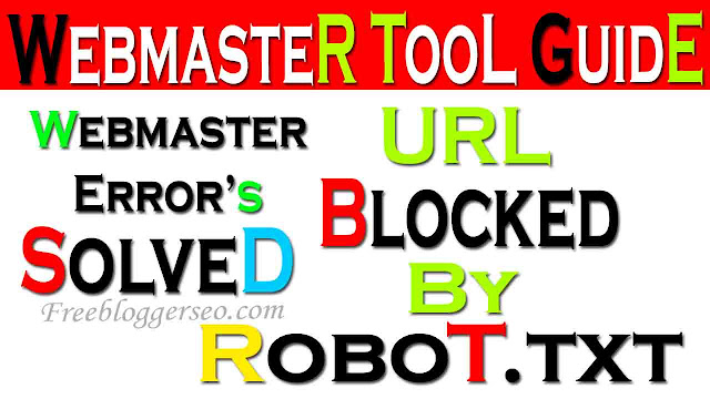 URL Blocked by Robot.txt, Url indexed through robot.txt, Webmaster tools, Search console, Solved, Fixed,