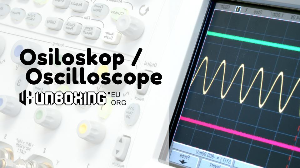 Osiloskop (Oscilloscope)