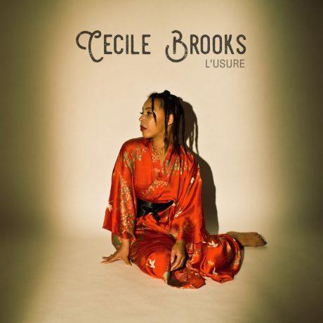 L'usure est le nouveau single de Cécile Brook, issu de son EP 96