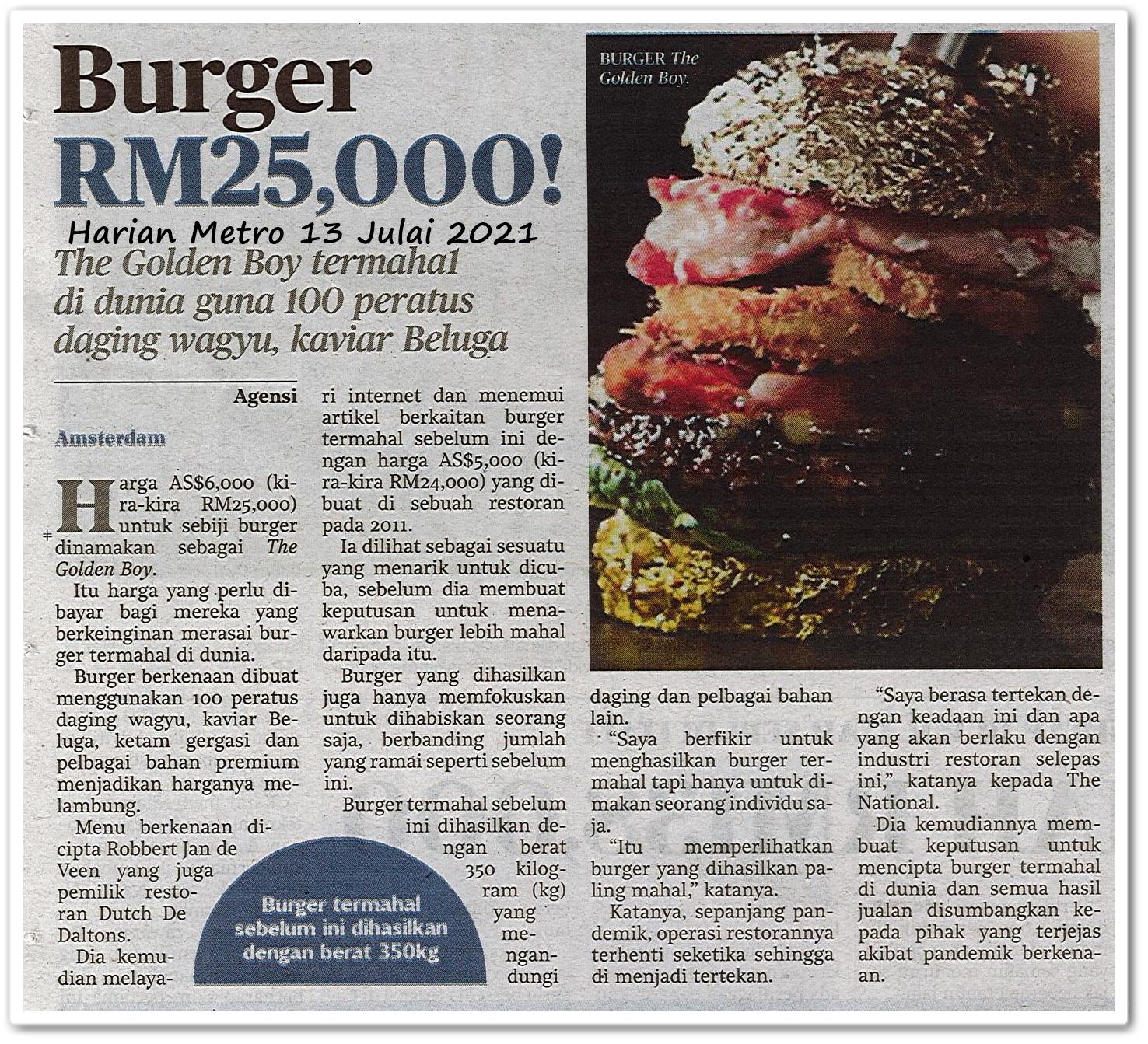 Burger RM25,000! - Keratan akhbar Harian Metro 13 Julai 2021