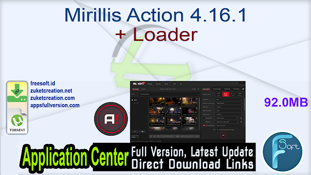 Mirillis Action 4.16.1 + Loader