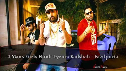 2-Many-Girls-Hindi-Lyrics-Badshah