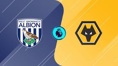 مشاهدة مباراة ولفرهامبتون ووست بروميتش بث مباشر اليوم في الدوري الإنجليزي