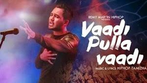 Hiphop Tamizha – Vaadi Pulla Vaadi (Official Music Video)