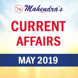 Current Affairs- 31 May 2019